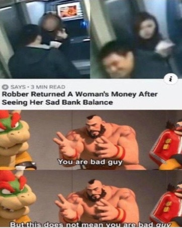 Good guy robber - meme