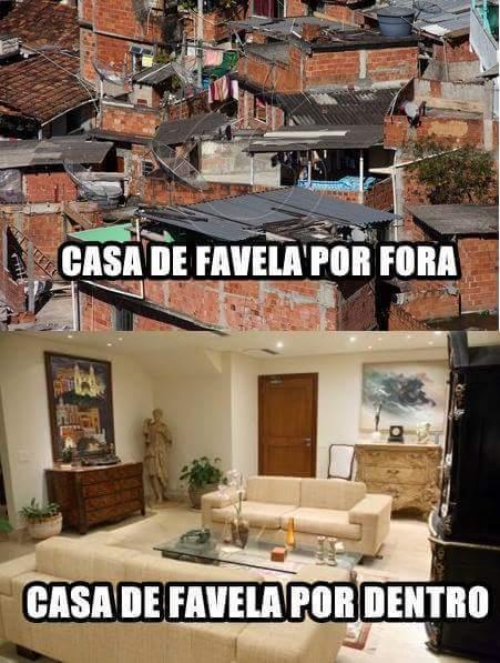 CASA DE FAVELA  - meme