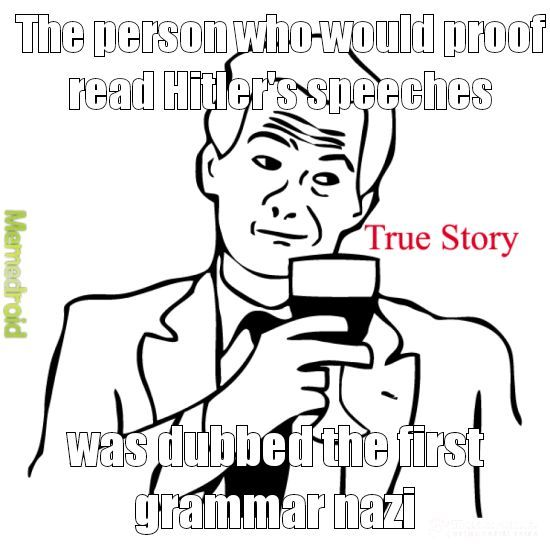 The first grammar nazi - meme