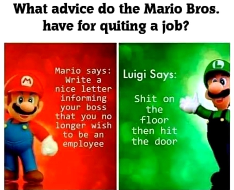 I might have to try Luigi way. - meme