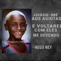 Nego ney e suas travessuras