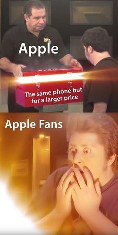 Yes indeed apple fans that is why samsung is better - meme