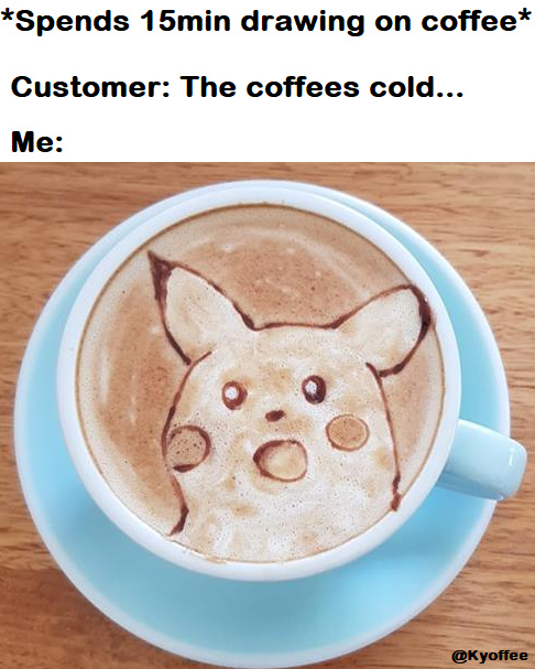 Surprised Pikachu on coffee - meme