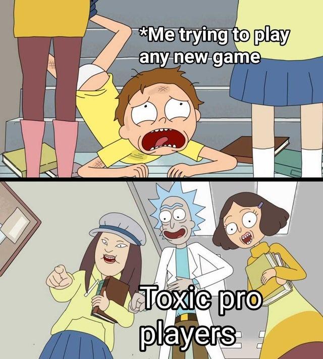 Toxic players - meme