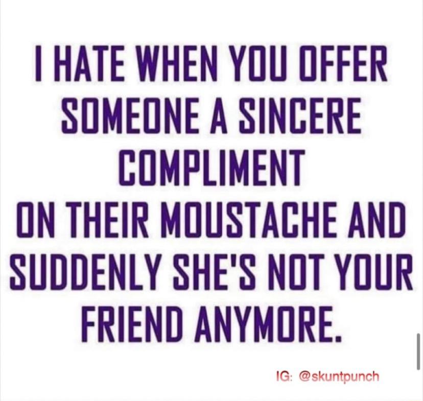 It's just a compliment - meme