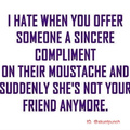 It's just a compliment