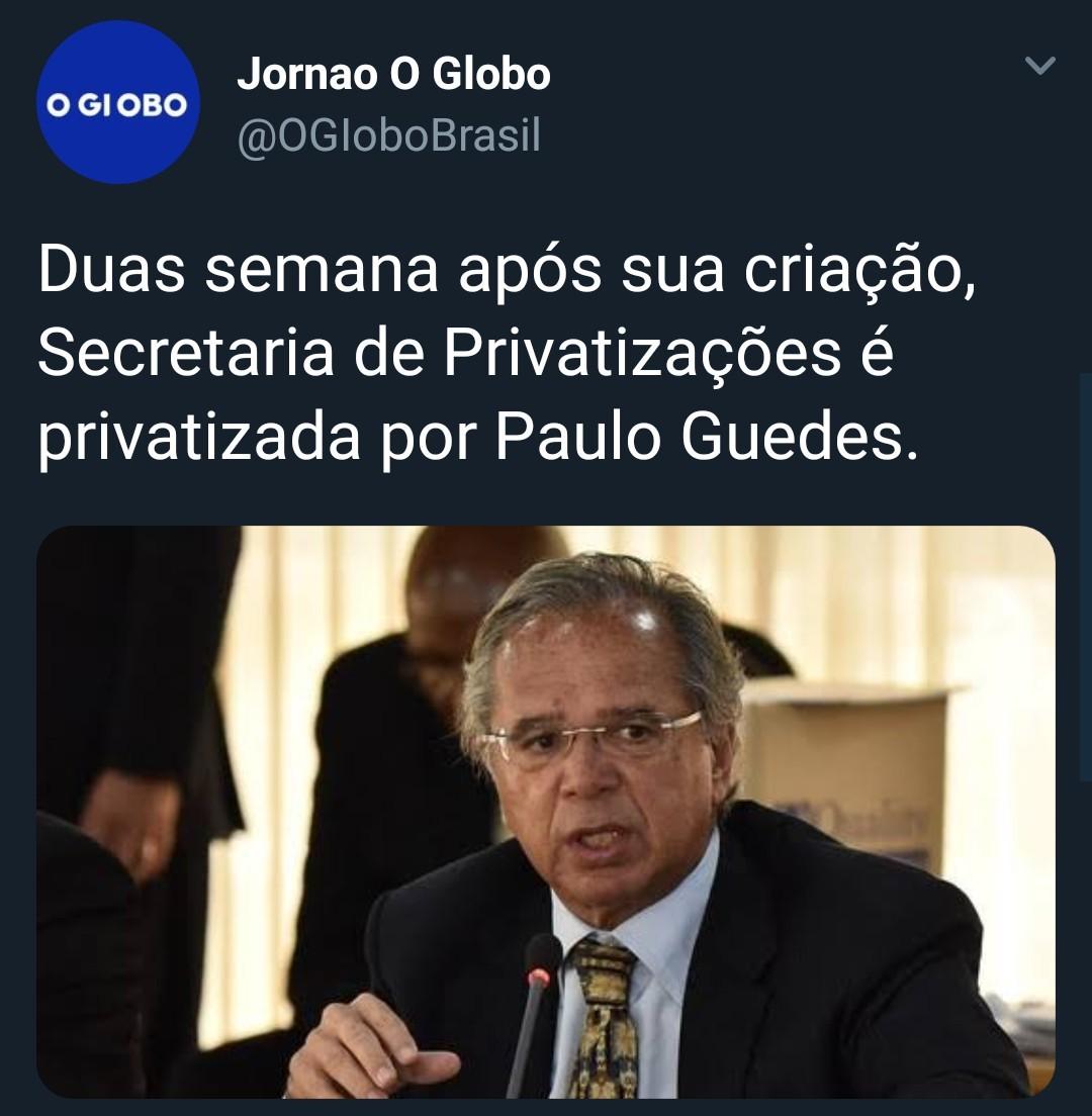 Paulo Guedes estuda privatizar ele mesmo para ficar ainda mais eficiente - meme