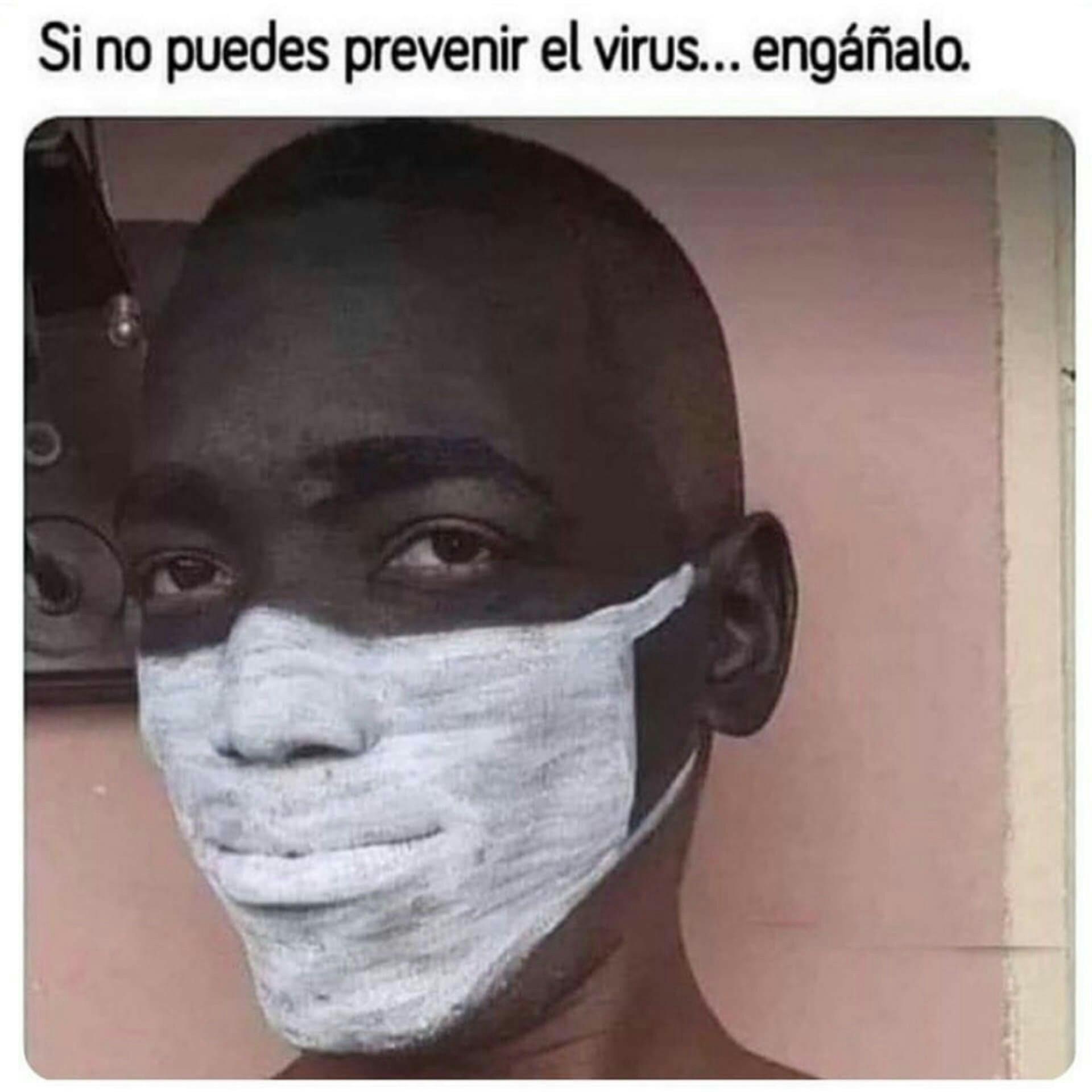 Engaña al virus - meme