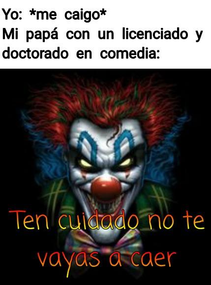 Ten cuidado - meme
