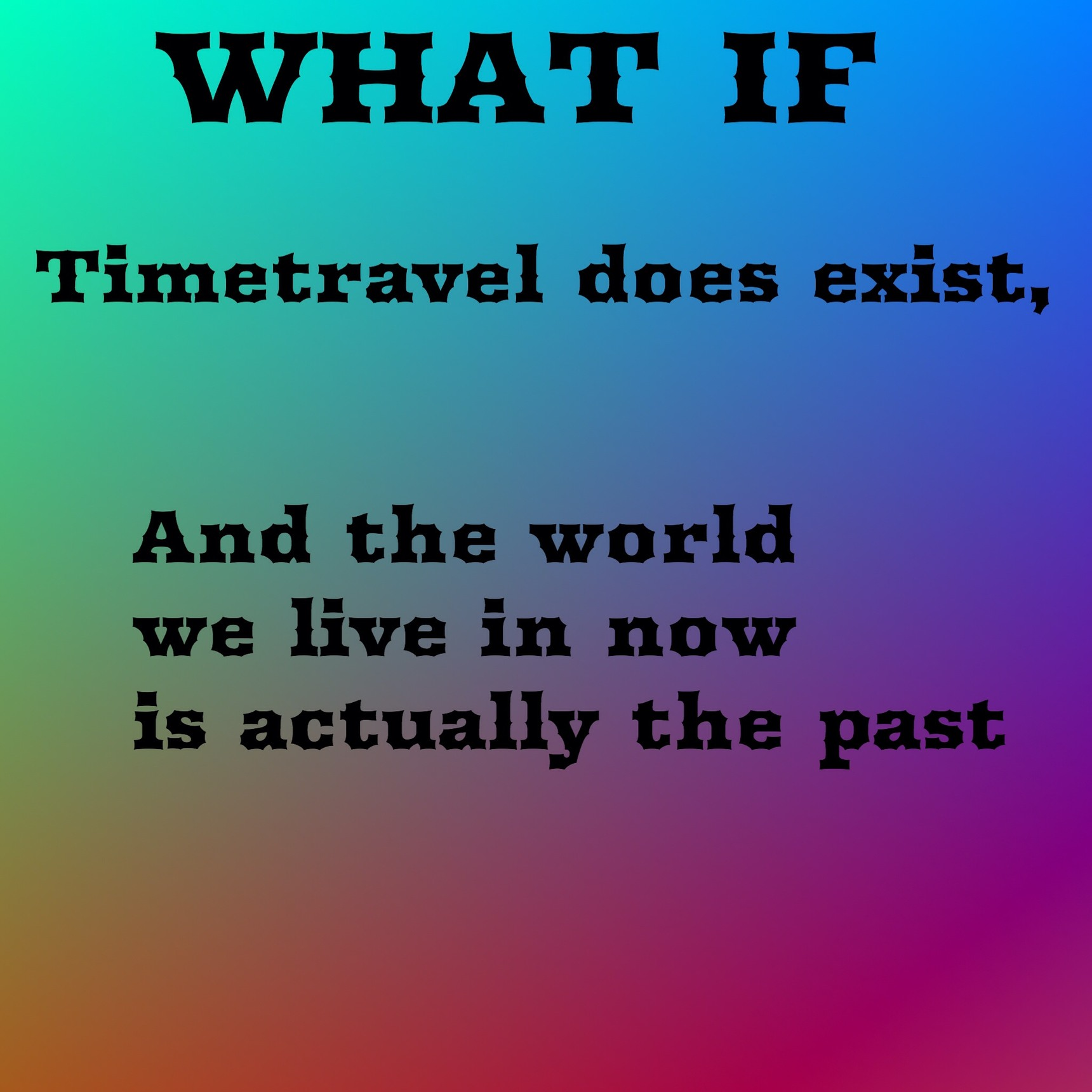 what if... - meme
