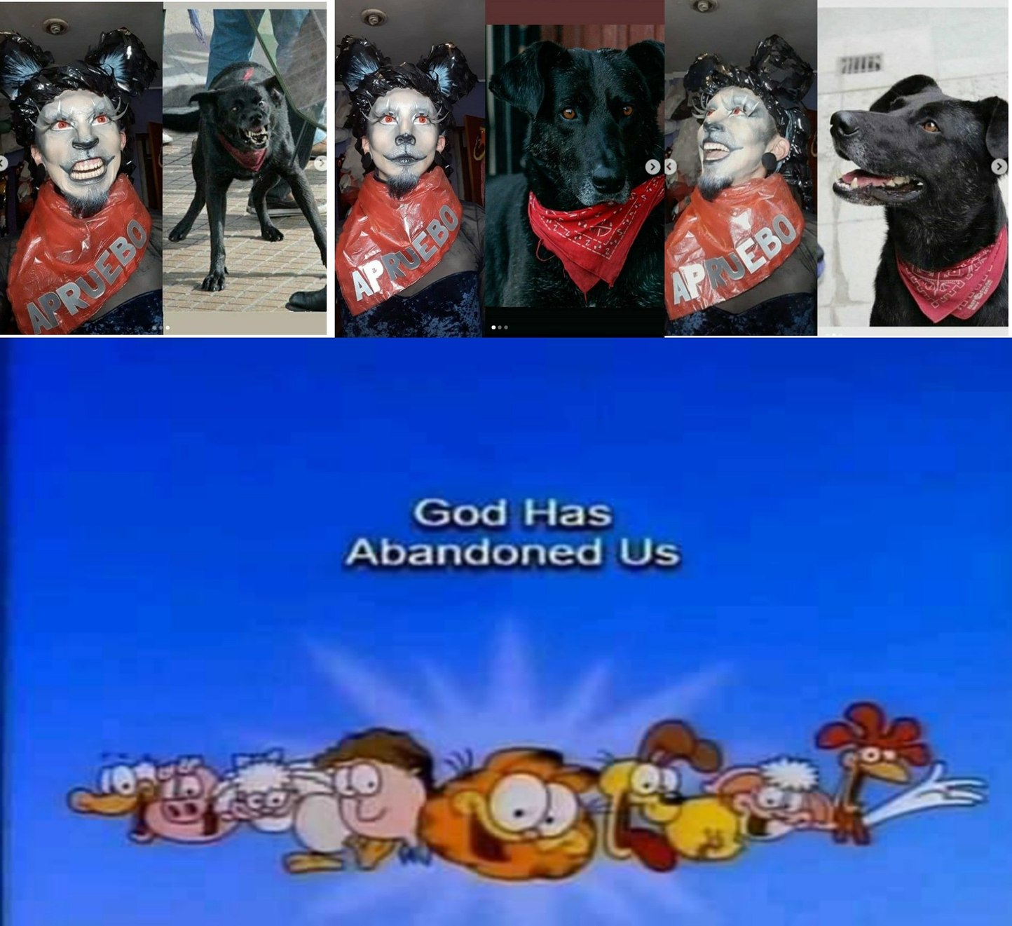 God has abandoned us - meme