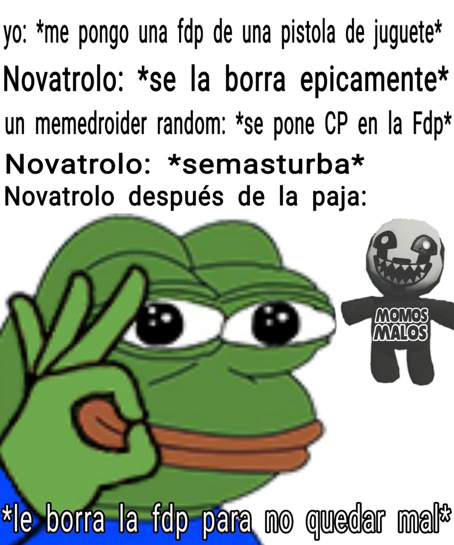 Simplemente NovaTrolo siendo trolo - meme