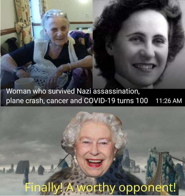 Woman who survived Nazis, plane crash, cancer and COVID 19 turns 100 - meme