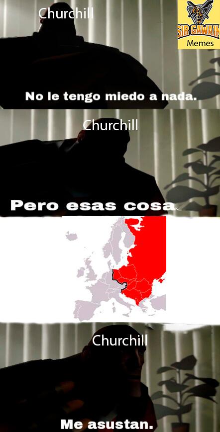el mayor miedo de Churchill - meme