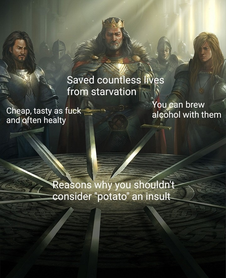 Potatoes are a gift to humanity - meme