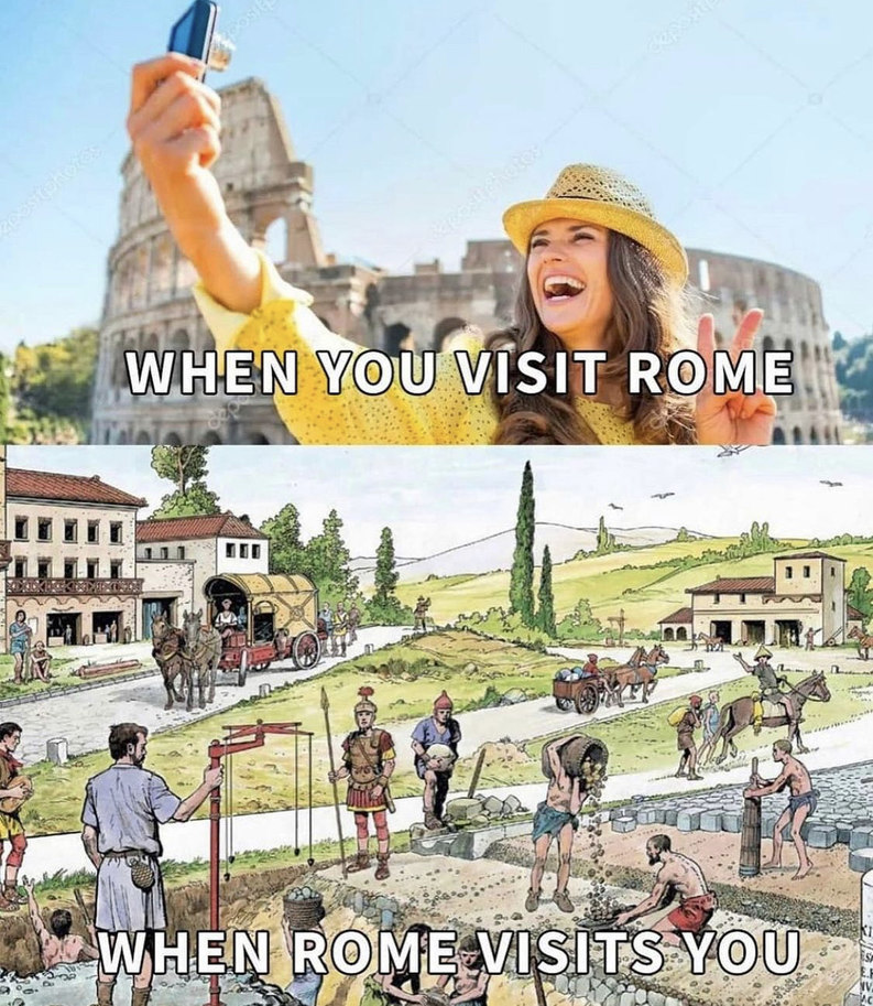 where's Rome when you need her most - meme