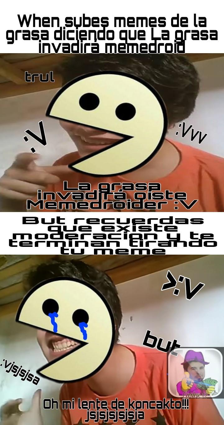 """Odios estos memes de que """"invadiremos memedroid"""""""
