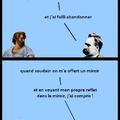 Mais alors... Je suis Nietzsche ?