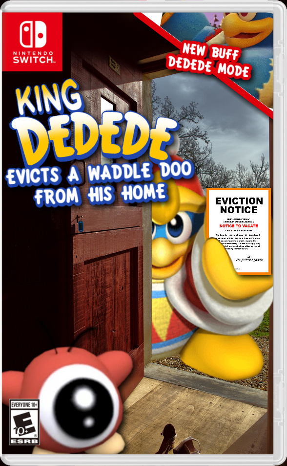 King DEDEDE Evicts A Waddle Doo From His Home - meme