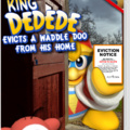 King DEDEDE Evicts A Waddle Doo From His Home