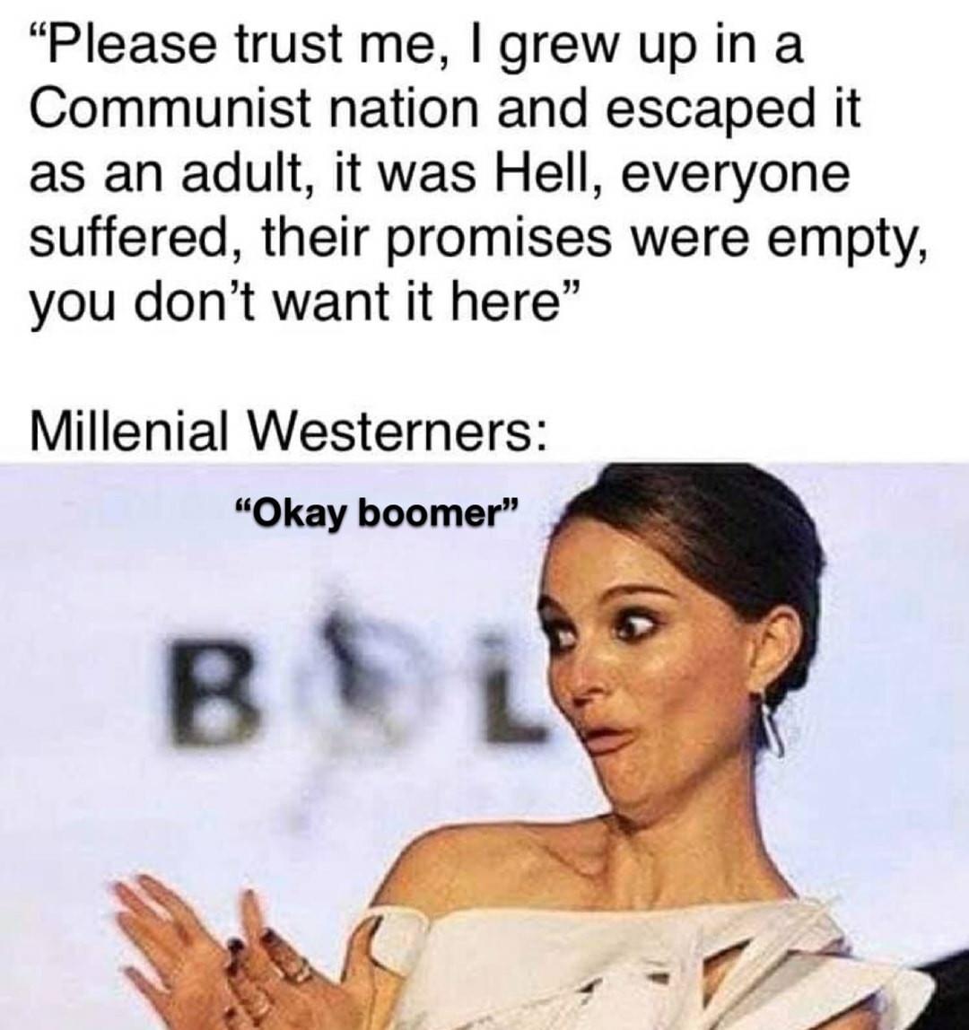 I said okay boomer now laugh - meme