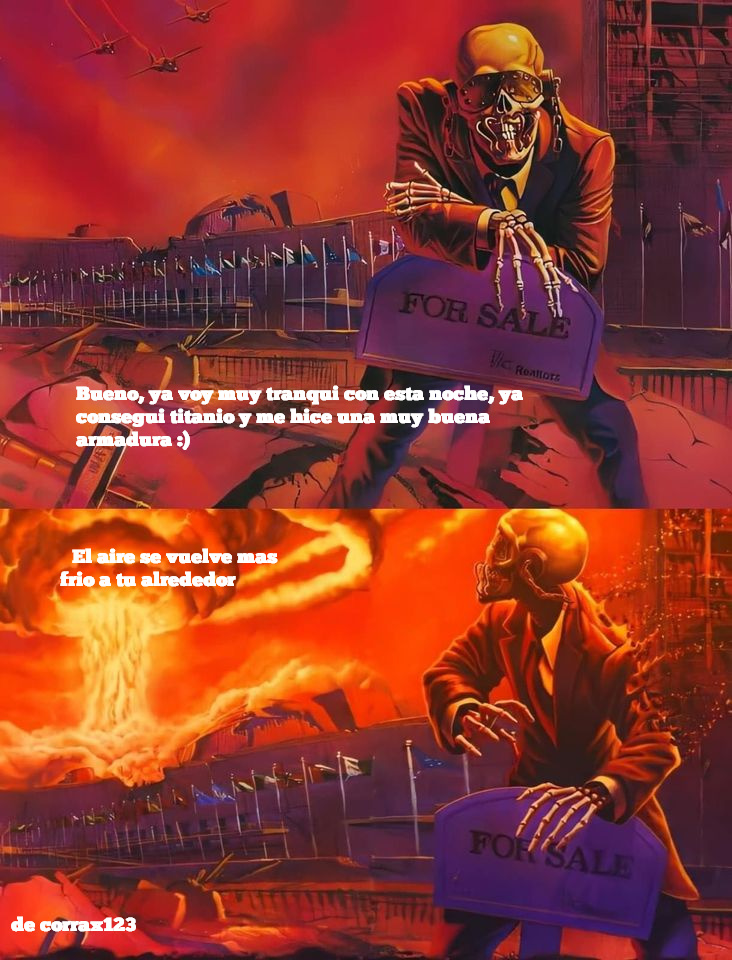 Por si no lo entendieron es que esa frase aparece cuando se va a invocar al esqueletron prime - meme