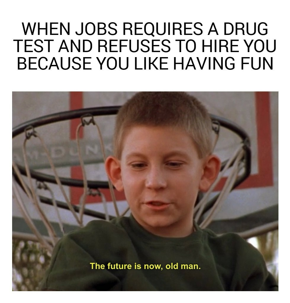 Willwork4drugs - meme
