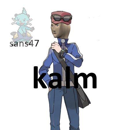 contexto: el chico se llama kalm - meme