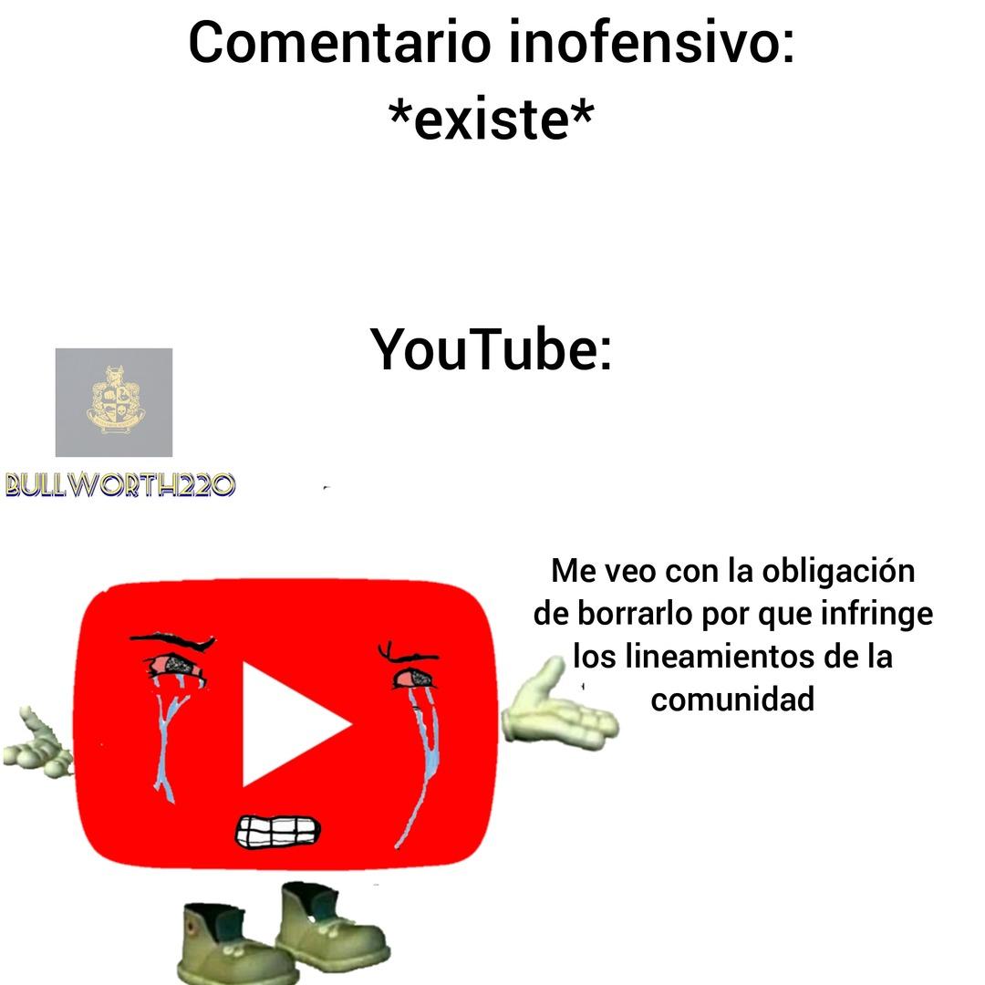 Youtube esta mas sensible que nunca - meme