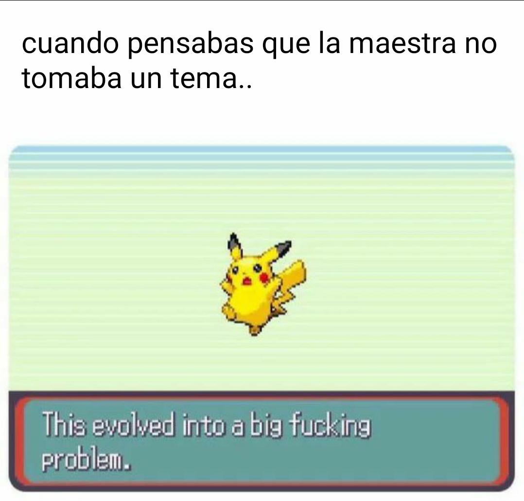 Esto evolucionó a un gran problema (traducción) - meme