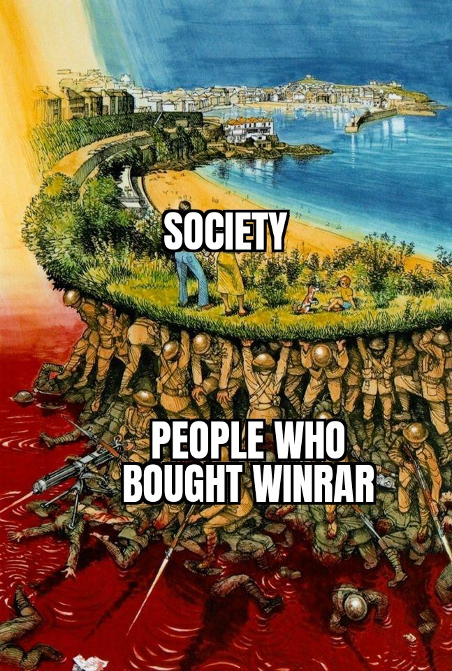 I don't even know how much winrar is worth - meme