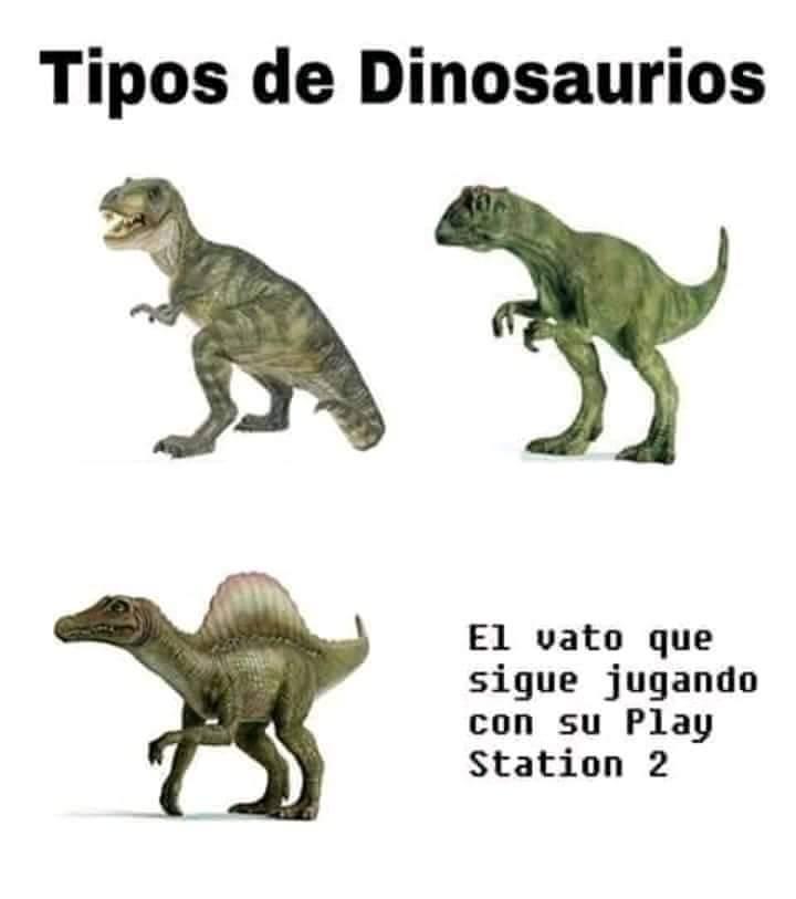 Estos dinosaurios - meme
