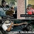 Zorro, no te lo lleves
