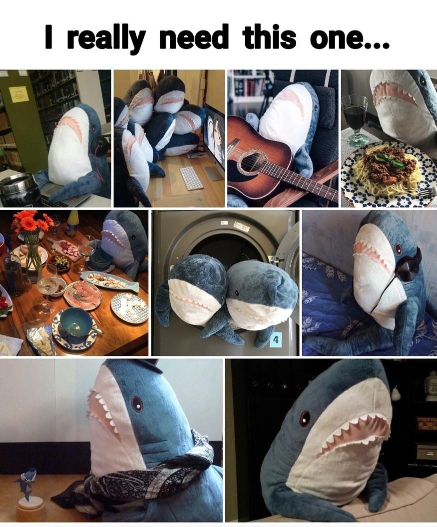 Ikea made a good item...this blue shark - meme