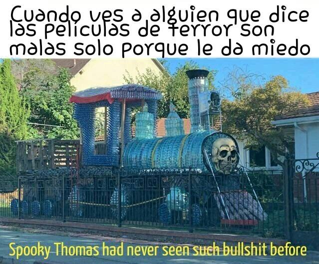 Thomas aterrador nunca habia visto tanta mierda antes - meme