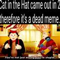 Old memes aren't dead memes!