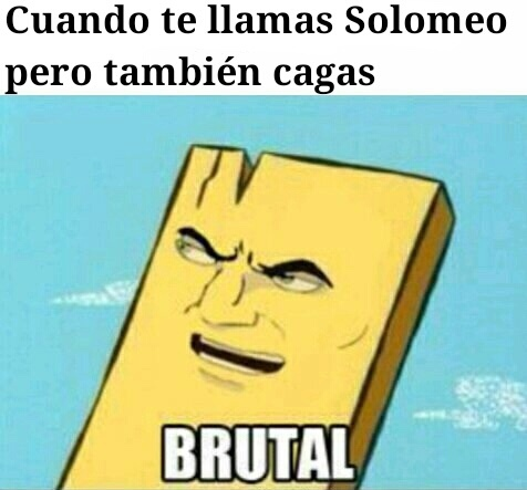 B R U T A L - meme