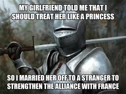 like a chivalric knight would - meme