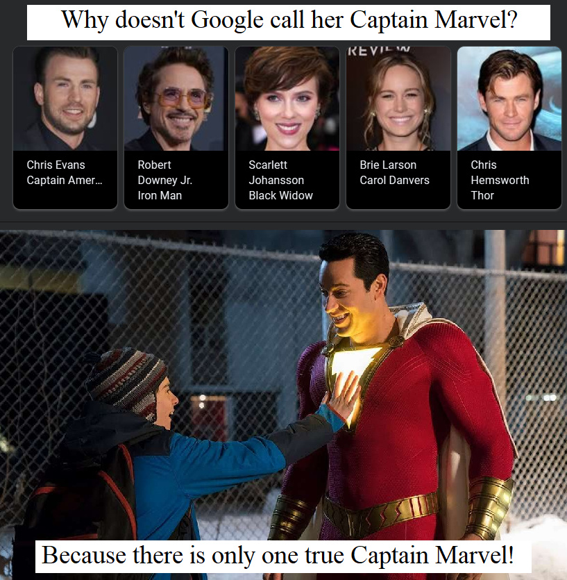 Captain Marvel was okay, Shazam! was better - meme