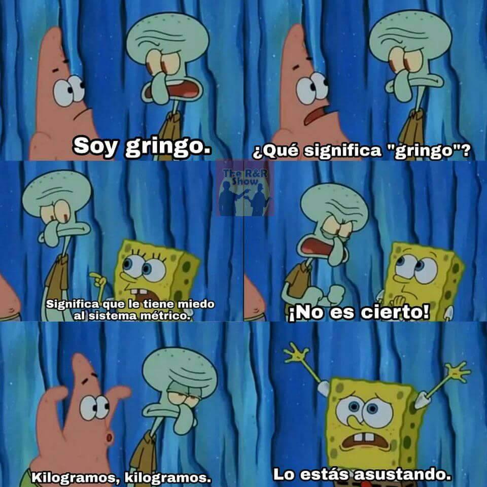 Estos gringos - meme