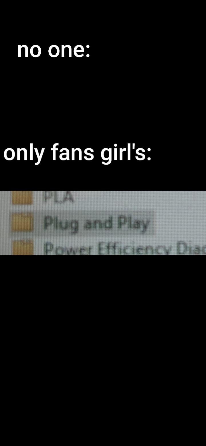 Plug and play... - meme