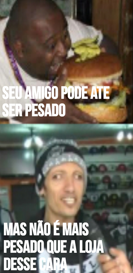 PESADÃÃÃO - meme