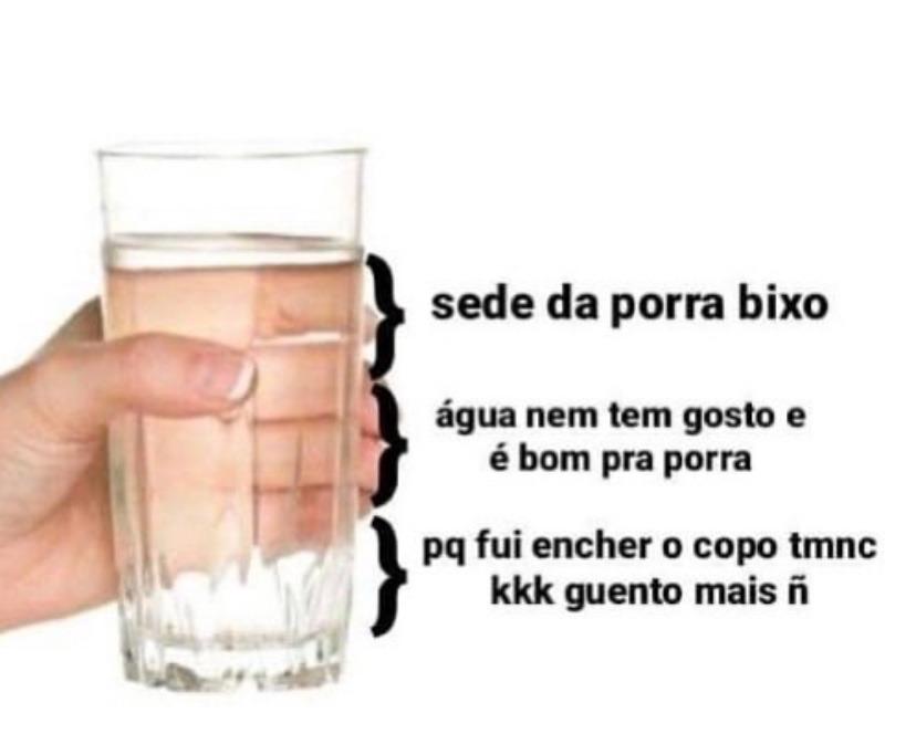 Bebam agua - meme