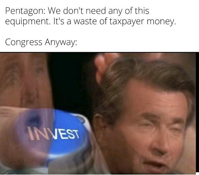 *Precedes to raise national debt* - meme