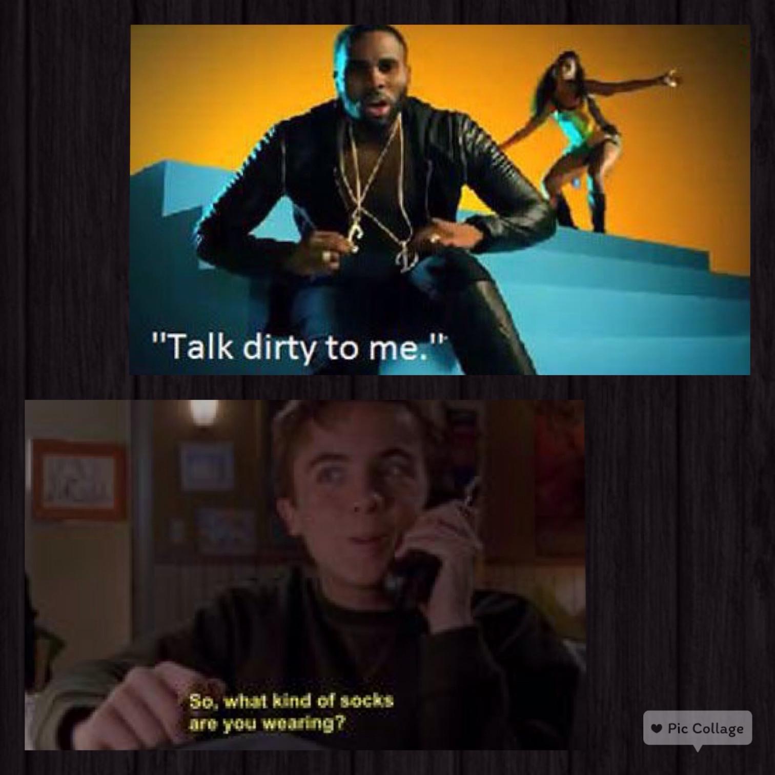 talk dirty to me - meme