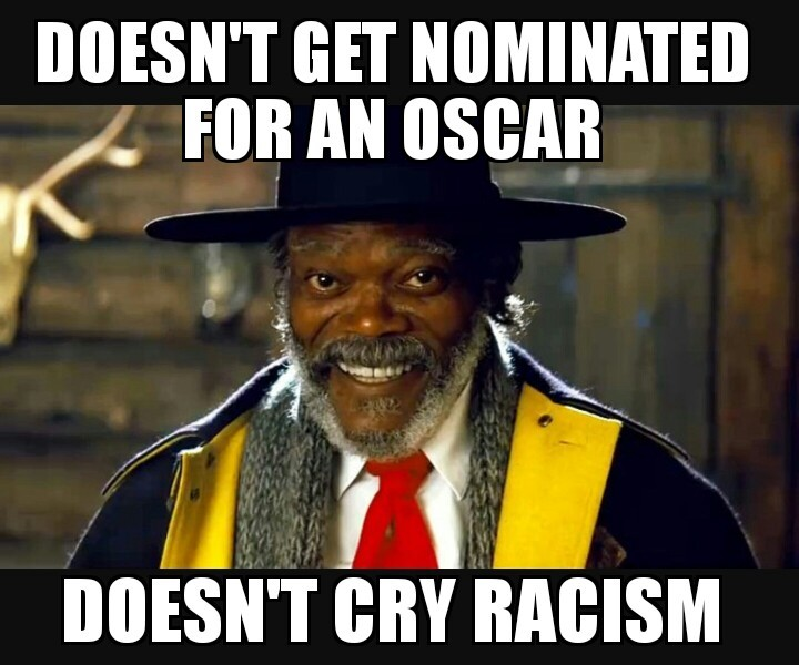 The academy awards are not the problem. - meme