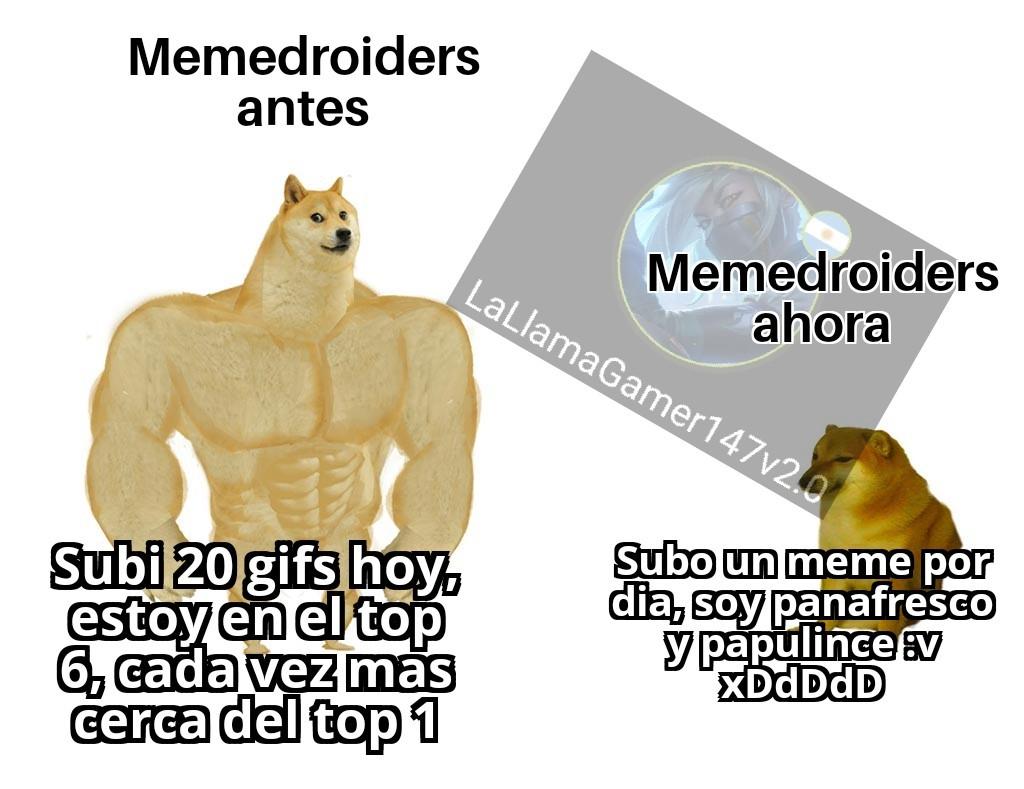 MODERACION NO EXISTE Y SEGURO QUE ME ACEPTAN EL MEME