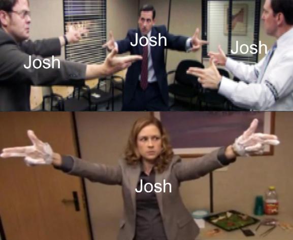 Battle of the Josh's - meme