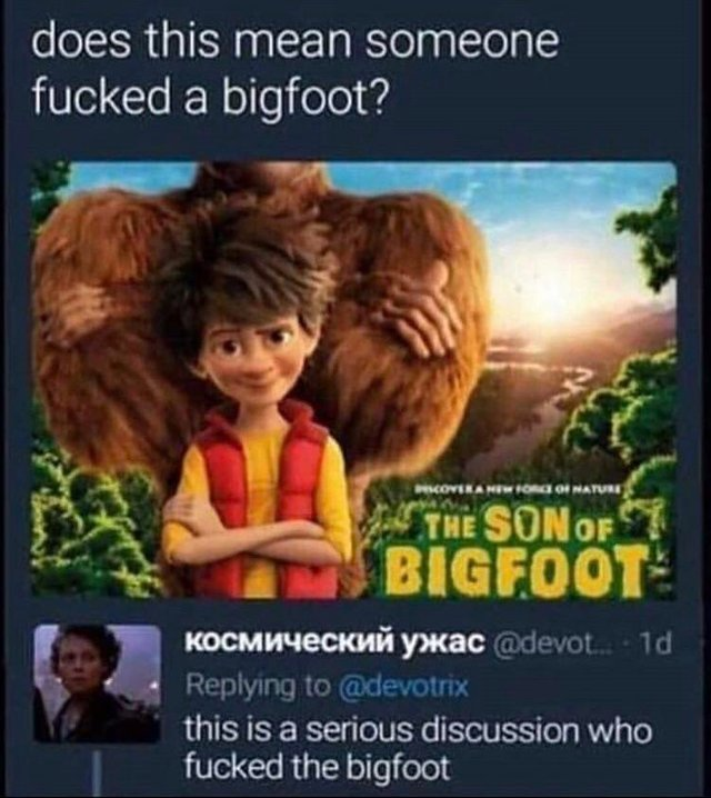 Someone fucket a bigfoot - meme