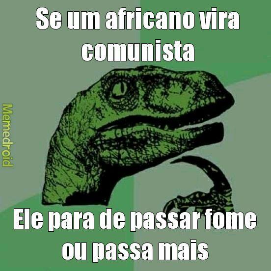 Eu sei q existe comunismo na África - meme